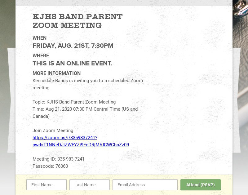 KJHS BAND PARENT ZOOM MEETING WHEN FRIDAY, AUG. 21ST, 7:30PM WHERE THIS IS AN ONLINE EVENT. MORE...