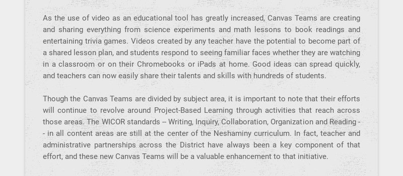 As the use of video as an educational tool has greatly increased, Canvas Teams are creating and...