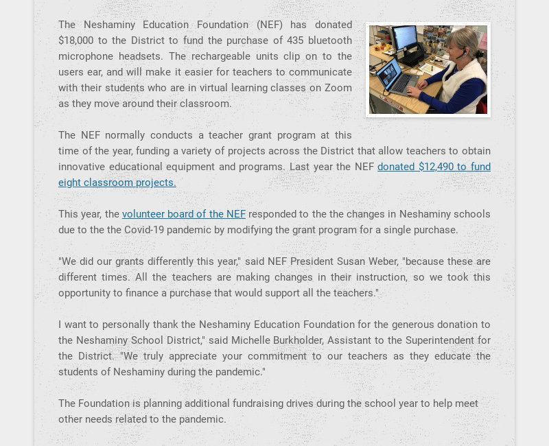 The Neshaminy Education Foundation (NEF) has donated $18,000 to the District to fund the purchase...