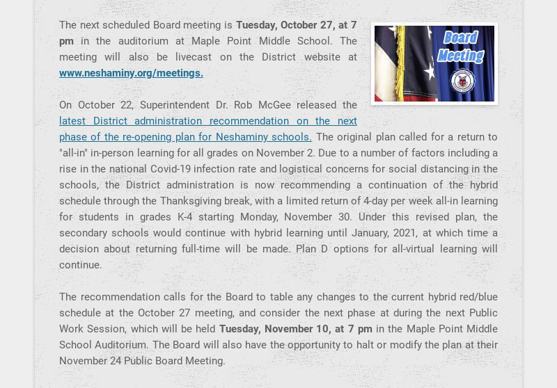 The next scheduled Board meeting is Tuesday, October 27, at 7 pm in the auditorium at Maple Point...