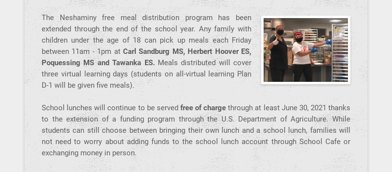 The Neshaminy free meal distribution program has been extended through the end of the school...