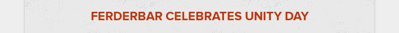 FERDERBAR CELEBRATES UNITY DAY
