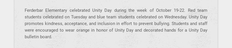 Ferderbar Elementary celebrated Unity Day during the week of October 19-22. Red team students...