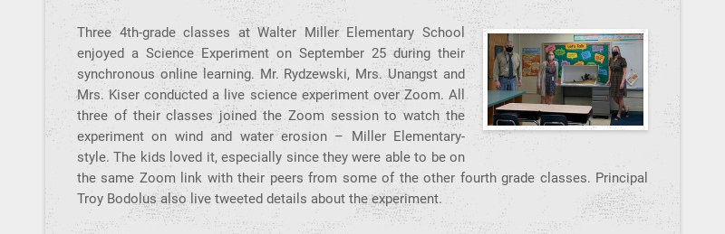Three 4th-grade classes at Walter Miller Elementary School enjoyed a Science Experiment on...