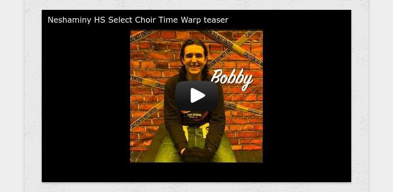 Neshaminy HS Select Choir Time Warp teaser