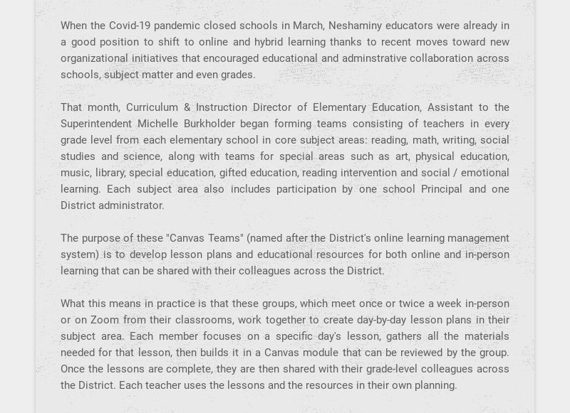 When the Covid-19 pandemic closed schools in March, Neshaminy educators were already in a good...