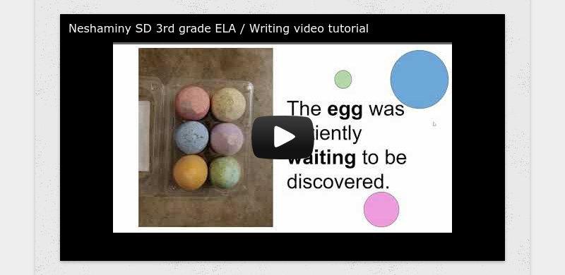 Neshaminy SD 3rd grade ELA / Writing video tutorial