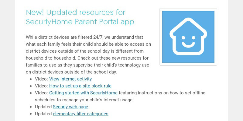 New! Updated resources for SecurlyHome Parent Portal app
