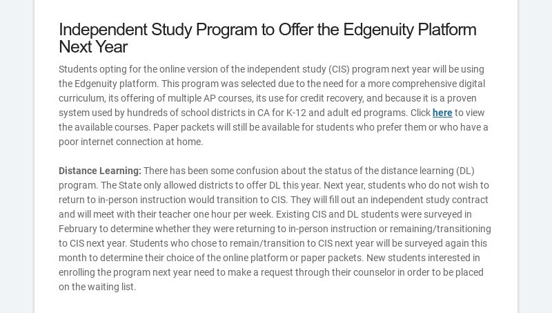 Independent Study Program to Offer the Edgenuity Platform Next Year Students opting for the...