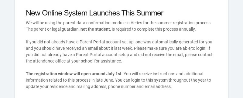 New Online System Launches This Summer We will be using the parent data confirmation module in...