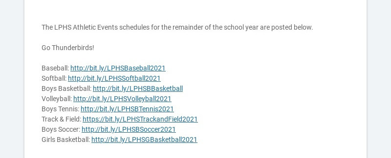 The LPHS Athletic Events schedules for the remainder of the school year are posted below.
