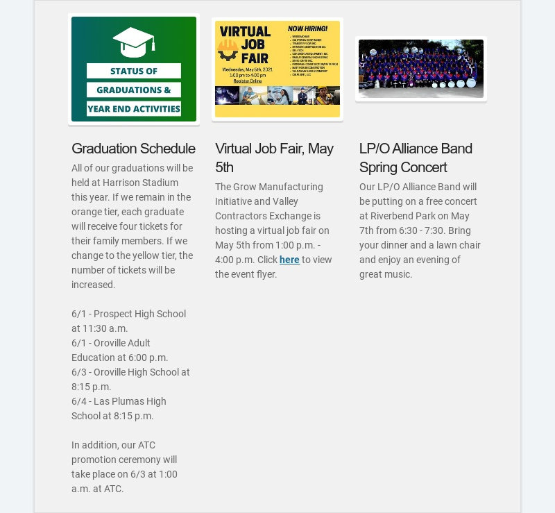 Graduation Schedule All of our graduations will be held at Harrison Stadium this year. If we...