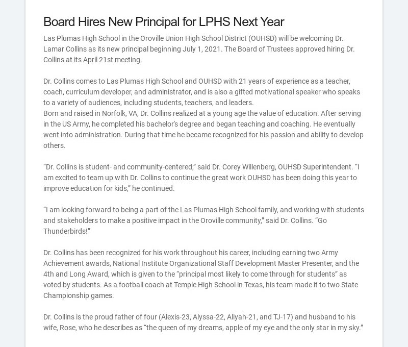 Board Hires New Principal for LPHS Next Year Las Plumas High School in the Oroville Union High...