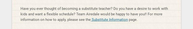 Have you ever thought of becoming a substitute teacher? Do you have a desire to work with kids...