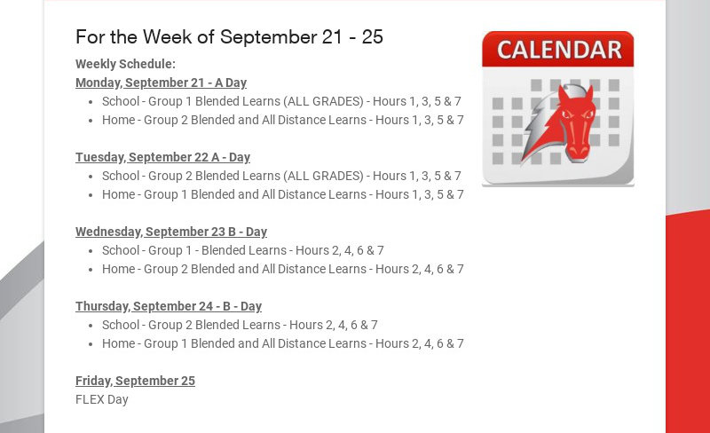 For the Week of September 21 - 25 Weekly Schedule: Monday, September 21 - A Day School - Group 1...