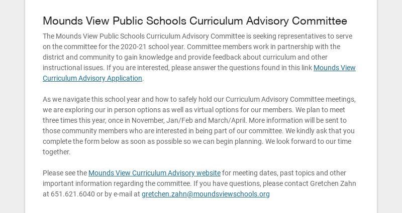 Mounds View Public Schools Curriculum Advisory Committee The Mounds View Public Schools...