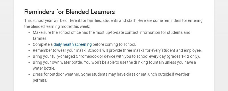 Reminders for Blended Learners This school year will be different for families, students and...
