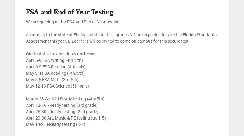 FSA and End of Year Testing We are gearing up for FSA and End of Year testing! According to the...