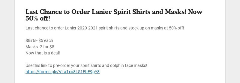 Last Chance to Order Lanier Spirit Shirts and Masks! Now 50% off! Last chance to order Lanier...
