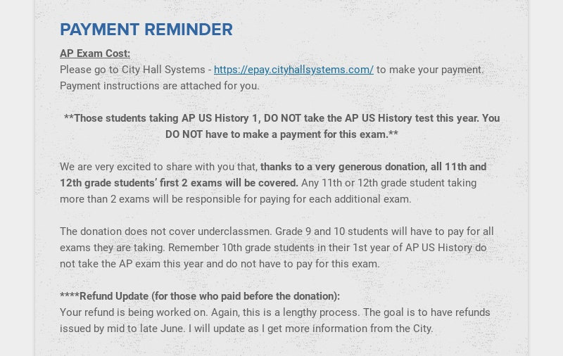 PAYMENT REMINDER AP Exam Cost: Please go to City Hall Systems - https://epay.cityhallsystems.com/...
