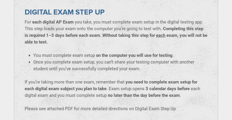 DIGITAL EXAM STEP UP For each digital AP Exam you take, you must complete exam setup in the...