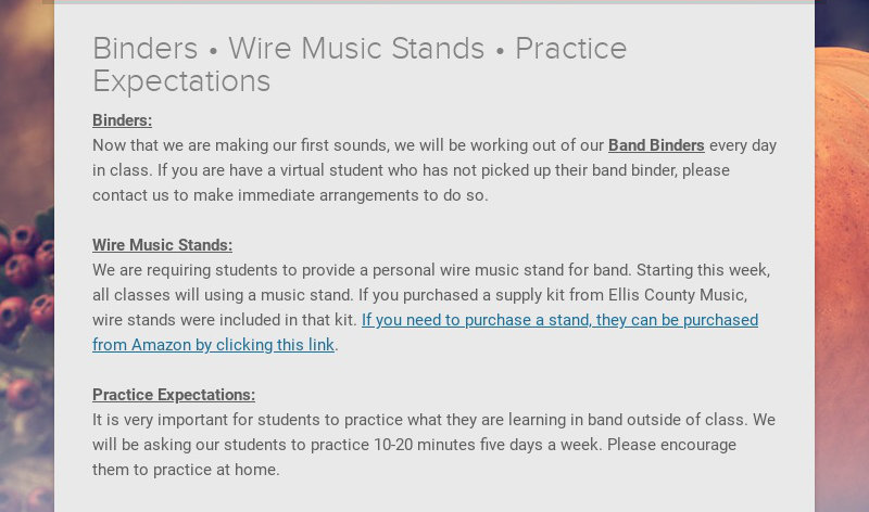 Binders • Wire Music Stands • Practice Expectations Binders: Now that we are making our first...