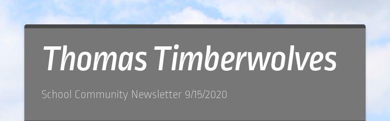 Thomas Timberwolves School Community Newsletter 9/15/2020