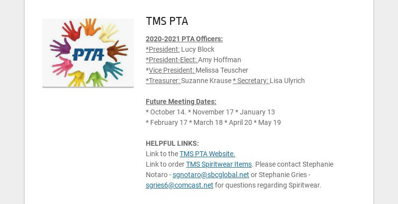TMS PTA 2020-2021 PTA Officers: *President: Lucy Block *President-Elect: Amy Hoffman *Vice...