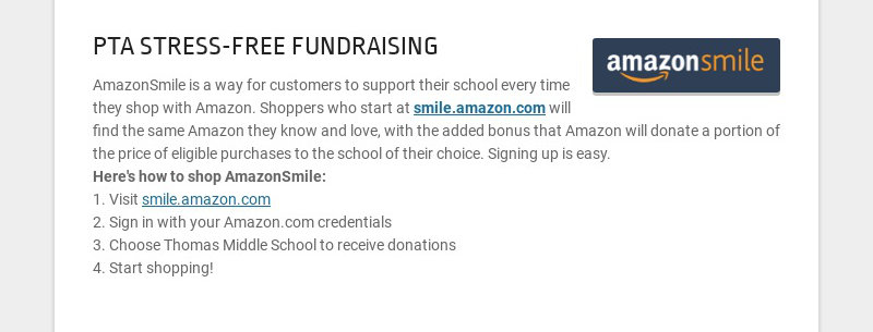 PTA STRESS-FREE FUNDRAISING AmazonSmile is a way for customers to support their school every time...