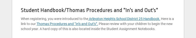 """Student Handbook/Thomas Procedures and """"In's and Out's"""" When registering, you were introduced to..."""