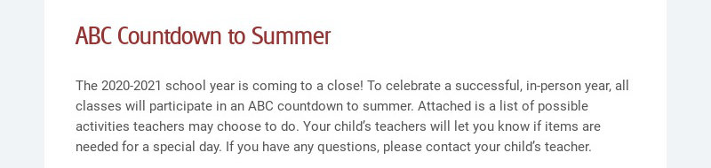 ABC Countdown to Summer The 2020-2021 school year is coming to a close! To celebrate a...