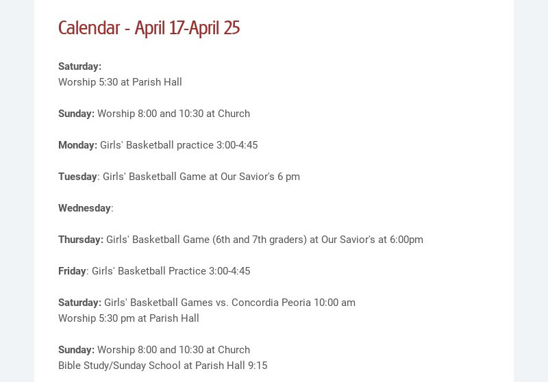 Calendar - April 17-April 25 Saturday: Worship 5:30 at Parish Hall Sunday: Worship 8:00 and...