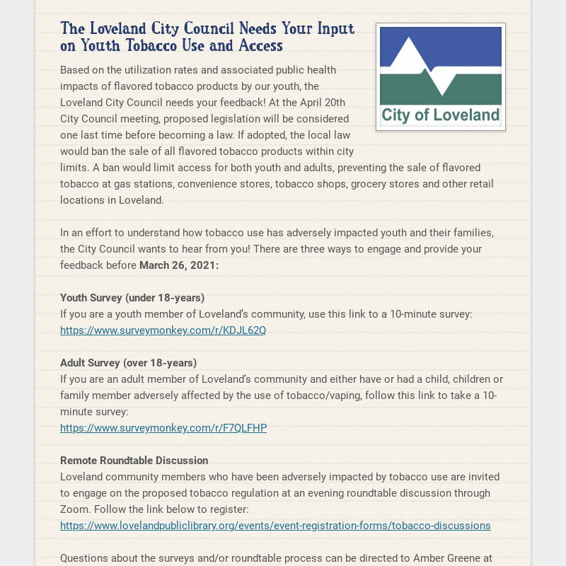 The Loveland City Council Needs Your Input on Youth Tobacco Use and Access Based on the...