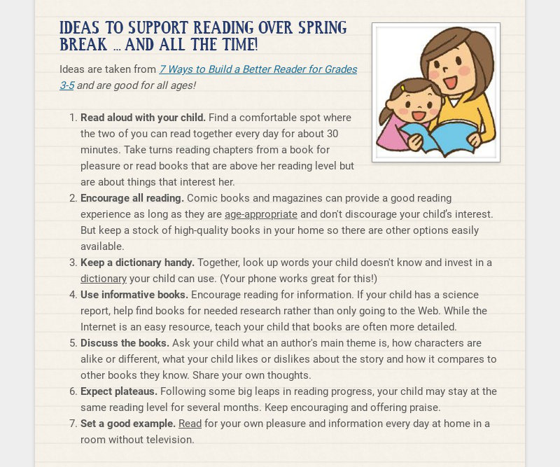 IDEAS TO SUPPORT READING OVER SPRING BREAK … AND ALL THE TIME! Ideas are taken from 7 Ways to...
