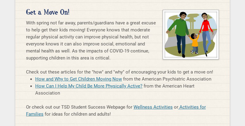Get a Move On! With spring not far away, parents/guardians have a great excuse to help get their...