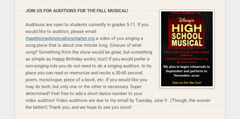 JOIN US FOR AUDITIONS FOR THE FALL MUSICAL! Auditions are open to students currently in grades...