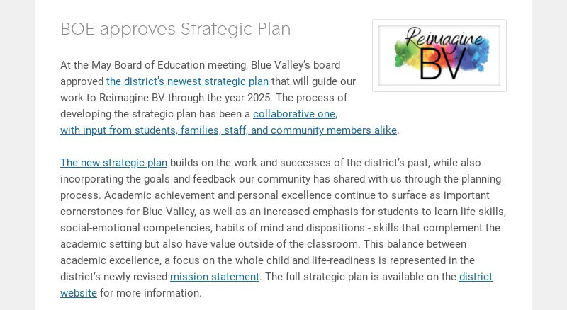 BOE approves Strategic Plan At the May Board of Education meeting, Blue Valley's board approved...