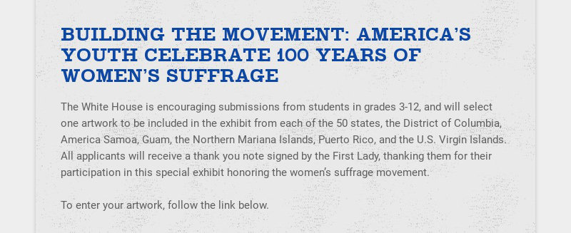 BUILDING THE MOVEMENT: AMERICA'S YOUTH CELEBRATE 100 YEARS OF WOMEN'S SUFFRAGE