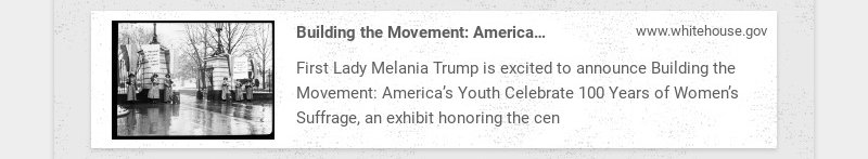 Building the Movement: America's Youth Celebrate 100 Years of Women's Suffrage | The White House...