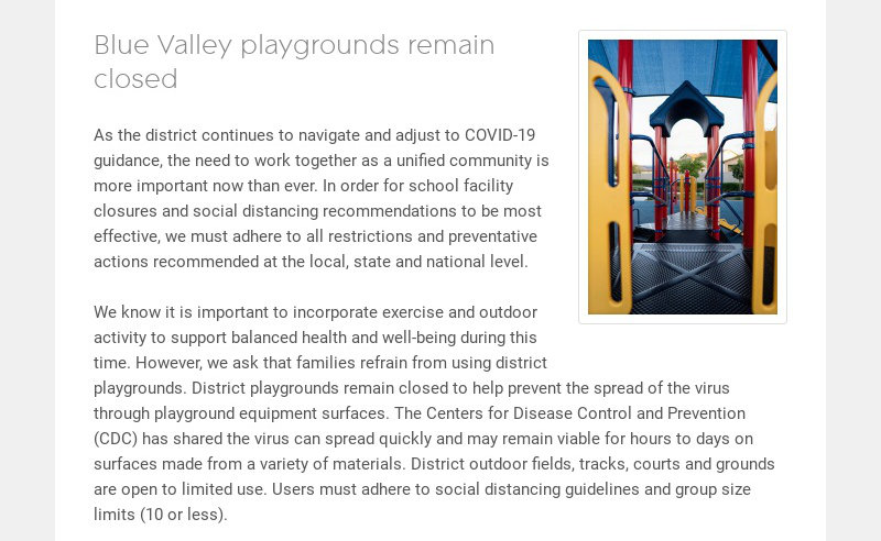Blue Valley playgrounds remain closed As the district continues to navigate and adjust to...