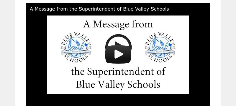 A Message from the Superintendent of Blue Valley Schools