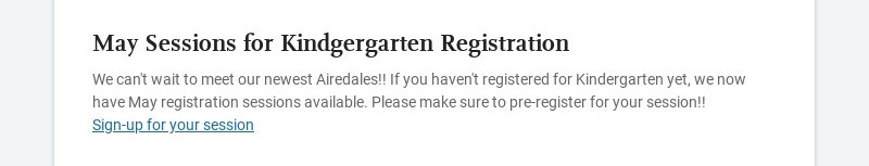 May Sessions for Kindgergarten Registration