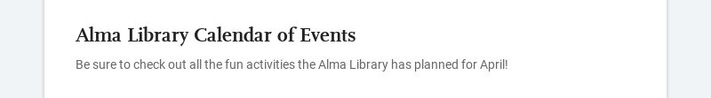 Alma Library Calendar of Events