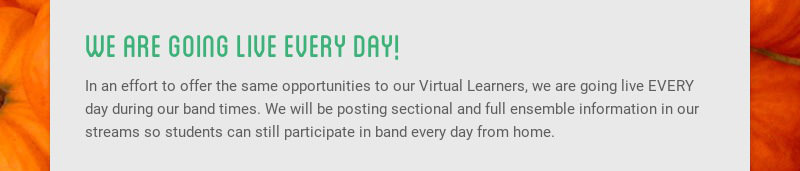 we are going live every day! In an effort to offer the same opportunities to our Virtual...
