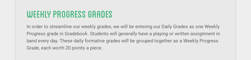 weekly progress grades In order to streamline our weekly grades, we will be entering our Daily...