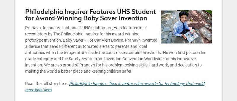 Philadelphia Inquirer Features UHS Student for Award-Winning Baby Saver Invention Pranavh Joshua...