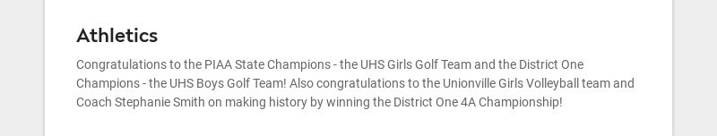 Athletics Congratulations to the PIAA State Champions - the UHS Girls Golf Team and the District...