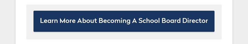 Learn More About Becoming A School Board Director