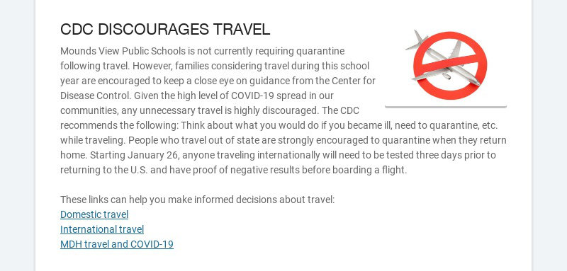CDC DISCOURAGES TRAVEL Mounds View Public Schools is not currently requiring quarantine following...