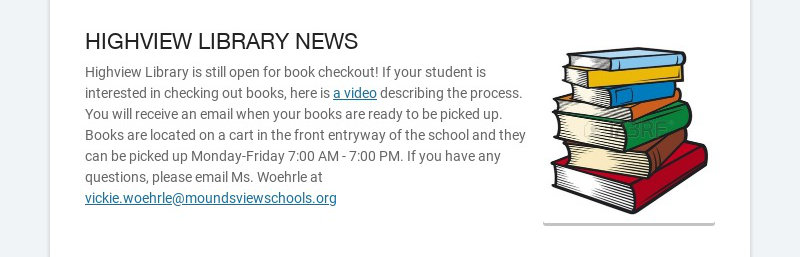 HIGHVIEW LIBRARY NEWS Highview Library is still open for book checkout! If your student is...